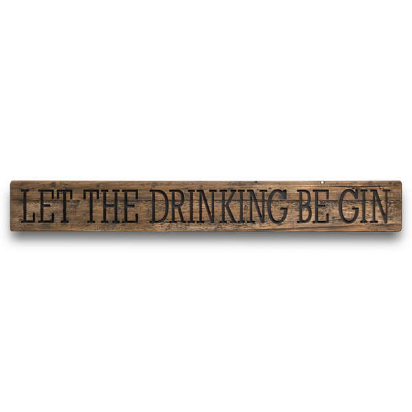 Be Gin Rustic Wooden Message Plaque