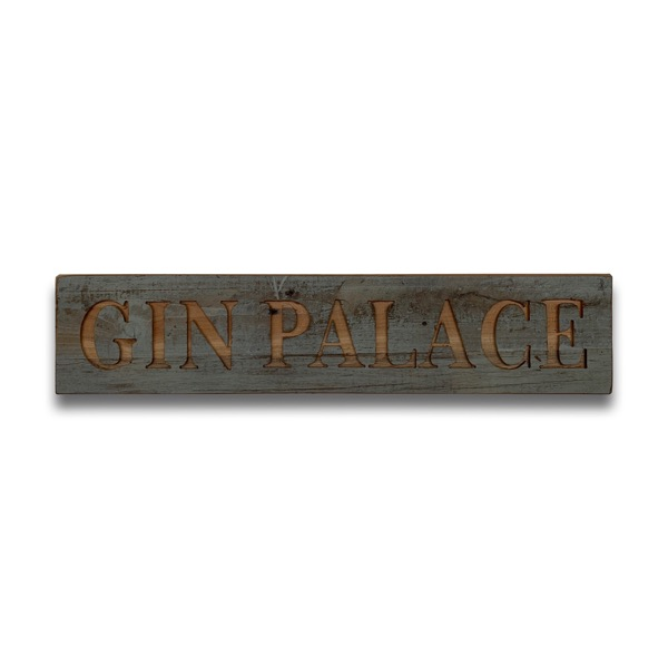 Gin Palace Grey Wash Wooden Message Plaque