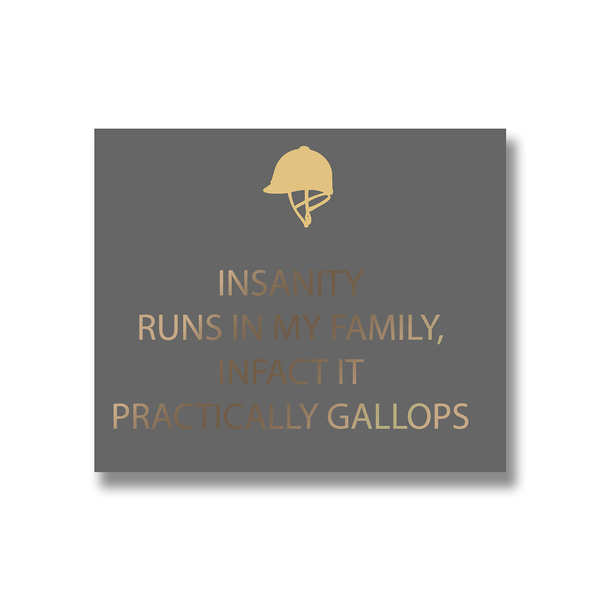 Insanity Silver Foil Plaque