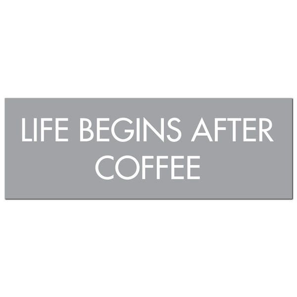 Life Begins After Coffee Silver Foil Plaque