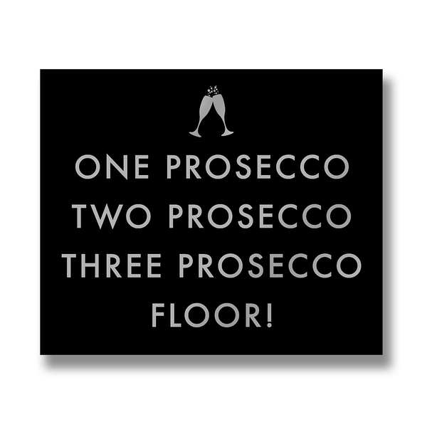 One Prosecco Metallic Detail Plaque