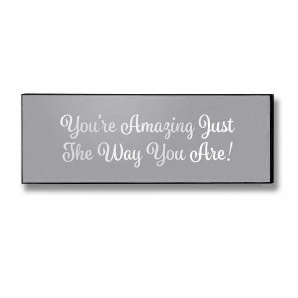 You're Amazing Silver Foil Plaque