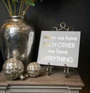 Image 2 - When We Have Each Other We Have Everything Gold Foil Plaque